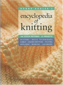 Donna Kooler's Encyclopedia of Knitting (Donna Kooler's Series)