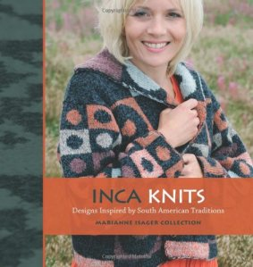 Inca Knits: Designs Inspired by South American Folk Tradition